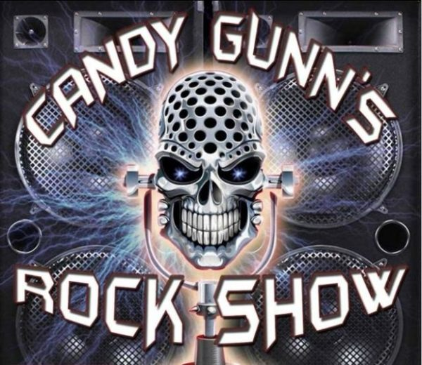 Candy Gunn's Rock Show Sunday's at 7 pm (est) & Fridays at 10 pm (est)